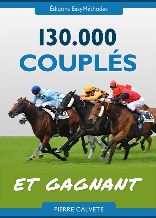PMU METHODE: 130 000 Couplés et GAGNANT